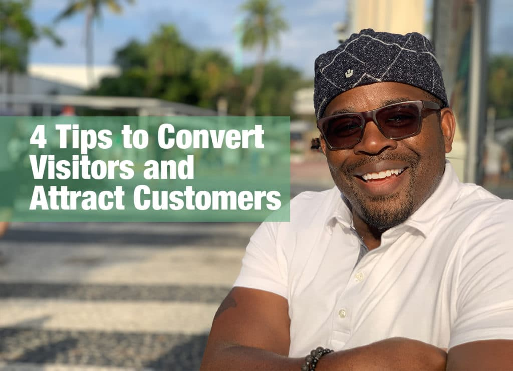 4 Tips to Convert Visitors and Attract Customers by Shawn Brooks Photography and Design